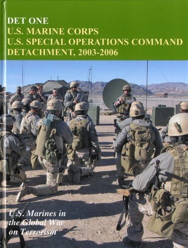 9780160852190: DET One: U.S. Marine Corps U.S. Special Operations Command Detachment, 2003-2006 (U.S. Marines in the Global War on Terrorism)