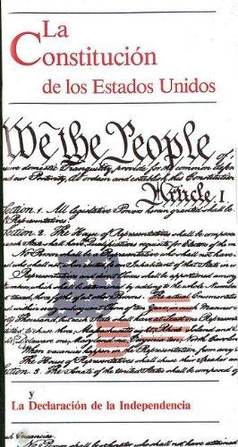 9780160854323: La Constitucion de los Estados Unidos y La Declaracion de la Independencia (Spanish Edition)
