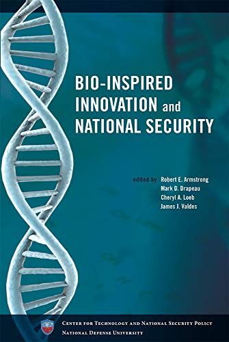9780160855016: Bio-Inspired Innovation And National Security