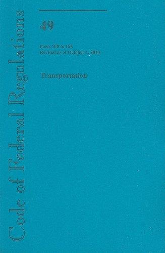9780160865008: Code of Federal Regulations, Title 49, Transportation, Pt. 100-185, Revised as of October 1, 2010