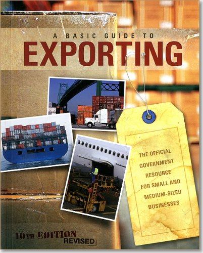 9780160869532: Basic Guide to Exporting: The Official Government Resource for Small and Medium-Sized Businesses