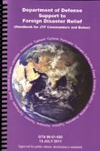 9780160888632: Department of Defense Support to Foreign Disaster Relief: (Handbook for JTF Commanders and Below)