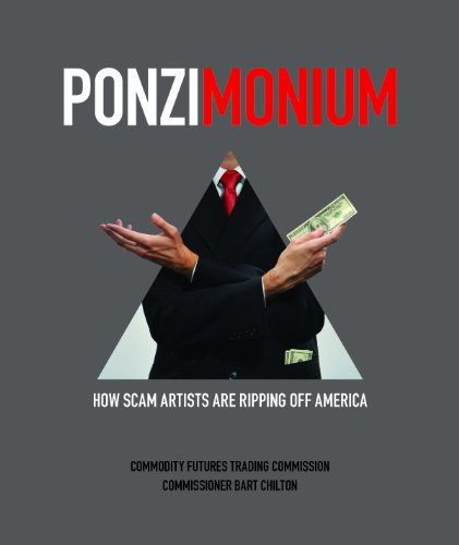9780160890796: Ponzimonium: How Scam Artists Are Ripping Off America