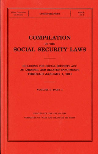 9780160891137: Compilation of the Social Security Laws, Including the Social Security Act, as Amended, and Related Enactments Through January 1, 2011, V. 1, Pt. 1 and 2, and V. 2