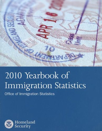 9780160893391: 2010 Yearbook of Immigration Statistics