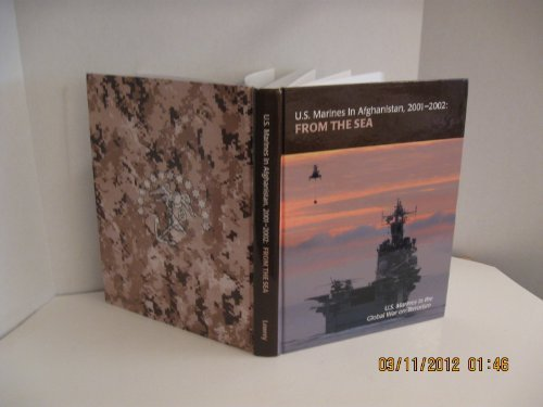 9780160895579: U.S. Marines in Afghanistan, 2001-2002: From the Sea