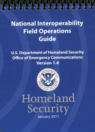 9780160900198: National Interoperability Field Operations Guide, Version 1.4 (Corrected Copy)
