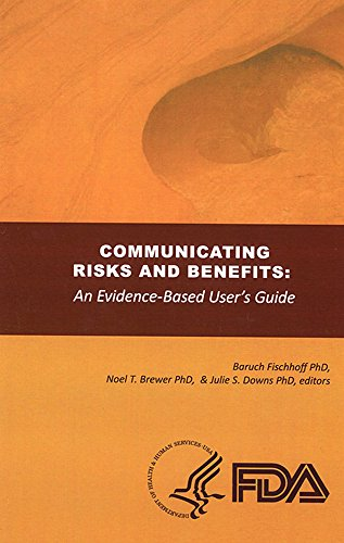 9780160901799: Communicating Risks and Benefits: An Evidence Based User's Guide