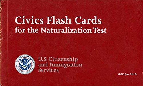 Civics Flash Cards for the Naturalization Test 2012 (English Version): Homeland Security Dept.