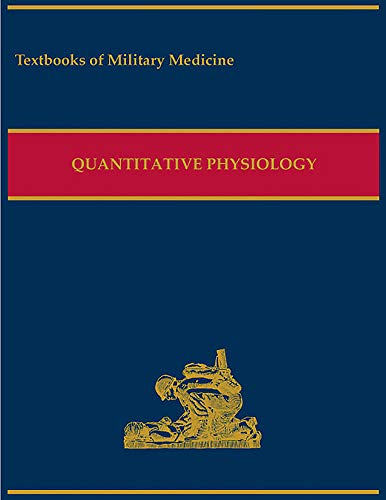 9780160910876: Military Quantitative Physiology: Problems and Concepts in Military Operational Medicine (Textbooks of Military Medicine)
