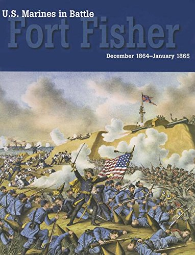 9780160911446: U.S. Marines in Battle: Fort Fisher, December 1864-January 1865