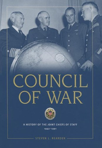 9780160912238: Council of War: A History of the Joint Chiefs of Staff 1942-1991