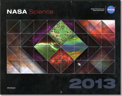 9780160913808: NASA Science 2013: Changing the Way We View the Earth, Our Sun, and the Universe