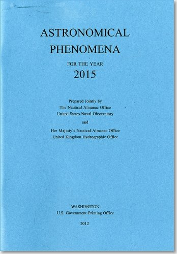 9780160914065: Astronomical Phenomena for the Year 2015