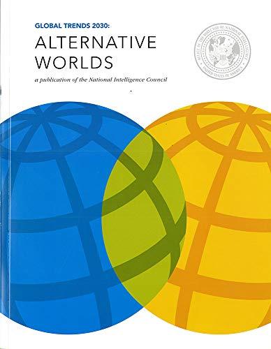 9780160915437: Global Trends 2030: Alternative Worlds
