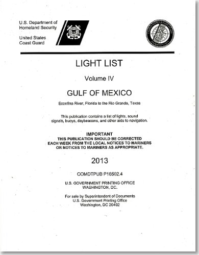 9780160916274: Light List, Vol.4: Gulf of Mexico, Econfina River, Florida to the Rio Grande, Texas: 2013