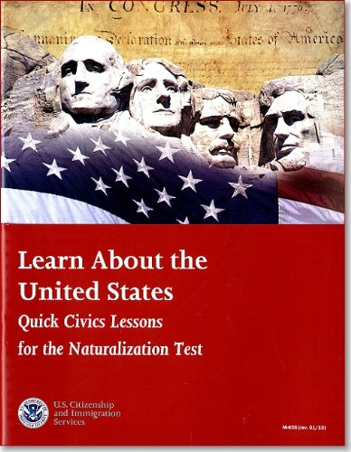 9780160917080: Learn About the United States: Quick Civics Lessons for the Naturalization Test, January 2013