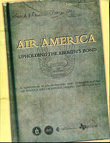9780160920479: Air America: Upholding the Airmen's Bond