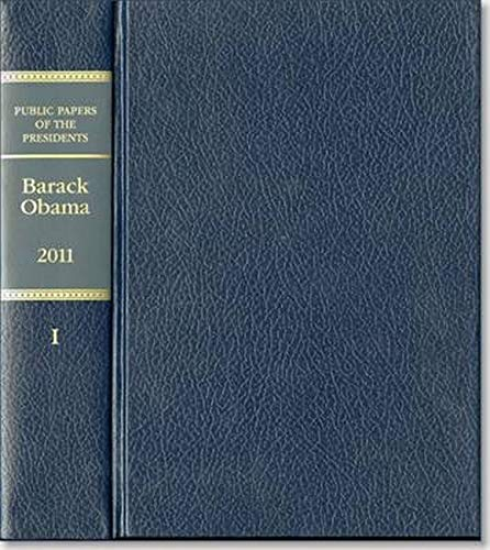 9780160921674: Public Papers of the Presidents of the United States: Barack Obama 2011 January 1 to June 30, 2011