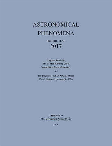 9780160925443: Astronomical Phenomena for the Year 2017