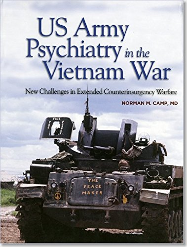 9780160925504: U.s. Army Psychiatry in the Vietnam War: New Challenges in Extended Counterinsurgency Warfare