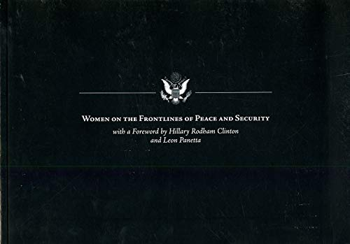 9780160925559: Women on the Frontlines of Peace and Security