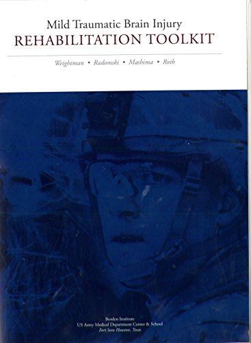 9780160926761: Mild Traumatic Brain Injury Rehabilitation Toolkit (Textbooks of Military Medicine)