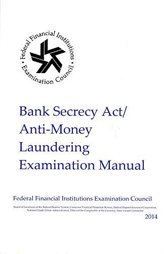 9780160927508: Bank Secrecy Act/Anti- Money Laundering Examination Manual