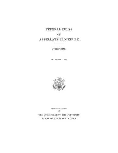 9780160931024: Federal Rules of Appellate Procedure, with Forms, December 1, 2015