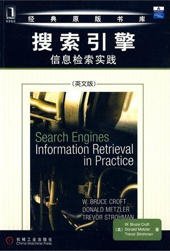 9780163802246: Search Engines: Information Retrieval in Practice (English Reprint Edition) by Bruce Croft (2009-08-01)