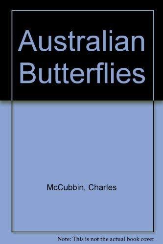 Australian Butterflies: McCubbin, Charles