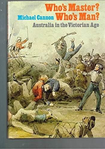 Australia in the Victorian age: Cannon, Michael