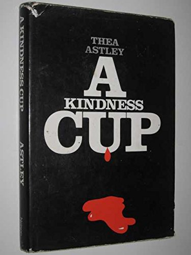 9780170050159: A kindness cup