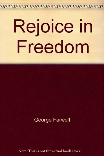 Rejoice in freedom (0170051242) by George Farwell