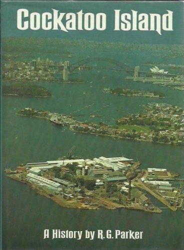 9780170052085: Cockatoo Island: A history