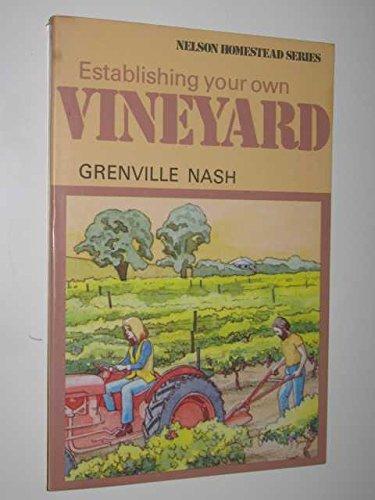 9780170053051: Establishing Your Own Vineyard