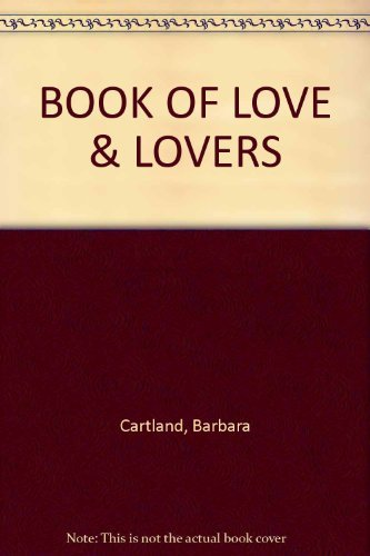 9780170053921: Barbara Cartland's Book of Love and Lovers