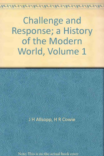 9780170059565: Challenge and Response; a History of the Modern World, Volume 1