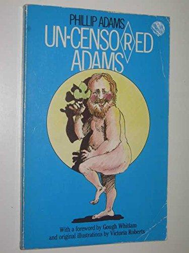 9780170060714: Un-Censored Adams [Paperback] by Adams, Phillip