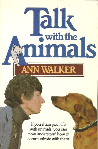 Talk with the animals (0170062872) by Ann Walker