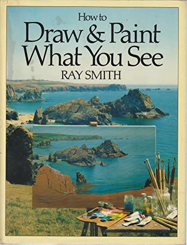 9780170063906: How to Draw and Paint What You See
