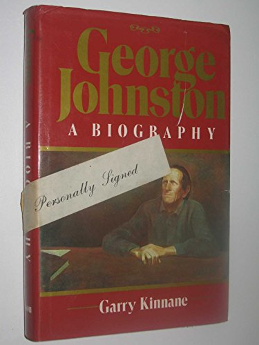 9780170065733: George Johnston: A biography