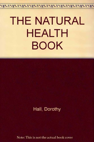 9780170067751: The natural health book
