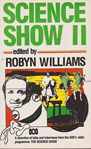 Science Show II: Robym Williams