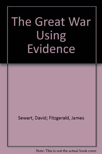 9780170068383: The Great War Using Evidence