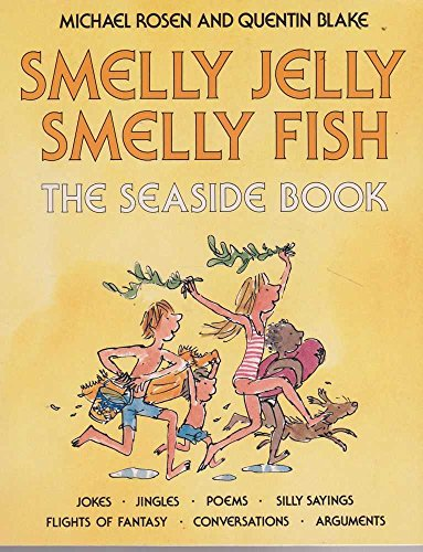 9780170073547: SMELLY JELLY SMELLY FISH: The Seaside Book