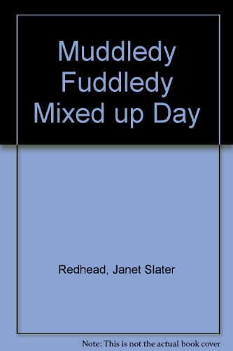 9780170078085: Muddledy Fuddledy Mixed up Day