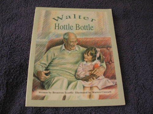 9780170081870: Walter Hottle Bottle