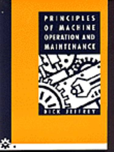 9780170087056: Principles of Machine Operation and Maintenance