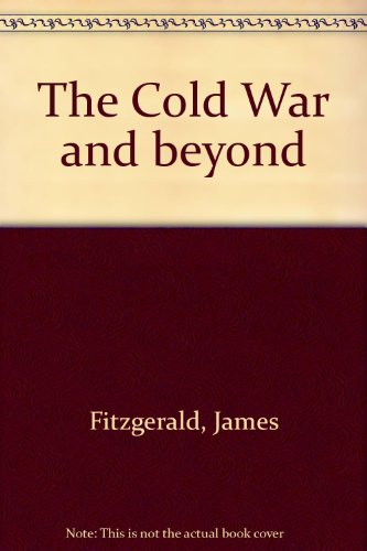 9780170087858: The Cold War and beyond
